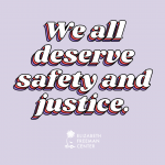 """""""We all deserve safety and justice"""" written over a light purple background"""