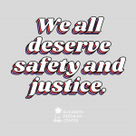 """""""We all deserve safety and justice"""" written over a light gray background"""