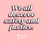"""""""We all deserve safety and justice"""" written over a light red background"""